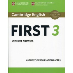 CAMBRIDGE ENGLISH FIRST 3 ST WITHOUT ANSWERS