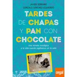 TARDES DE CHAPAS Y PAN CON...