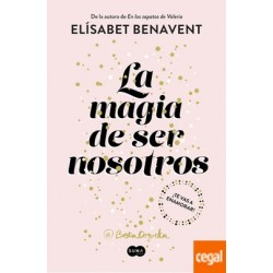 MAGIA DE SER NOSOTROS...