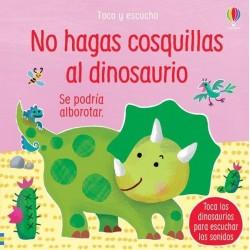 NO HAGAS COSQUILLAS AL...