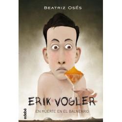 ERIK VOGLER 2 MUERTE EN EL...