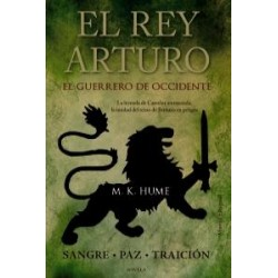 EL REY ARTURO EL GUERRERO...