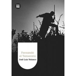 FERNANDO EL TEMERARIO BAMBU...