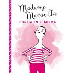 MADAME MARAVILLA CONFIA EN...