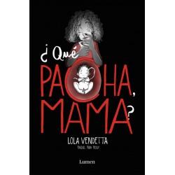 LOLA VENDETTA QUE PACHA,MAMA