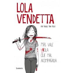 LOLA VENDETTA MAS VALE LOLA...