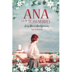 ANA LA DE TEJAS VERDES 3...