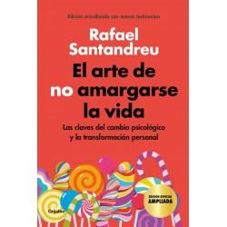 EL ARTE DE NO AMARGARSE LA...