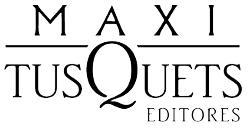 MAXI TUSQUETS